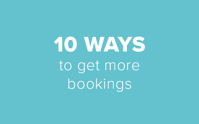 10 Ways to Get More Bookings