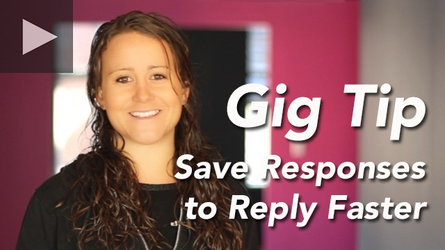 Gig-Tips-Save-Responses-Annie-640-play
