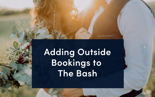 Adding Outside Bookings to The Bash