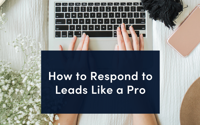 How to Respond to Leads like a Pro